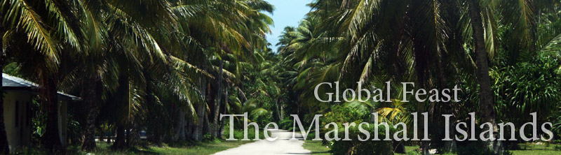 Global Feast : the Marshall Islands